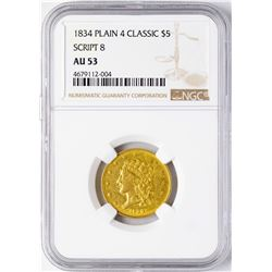 1834 Plain 4 Classic $5 Head Half Eagle Gold Coin NGC AU53 Script 8