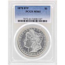 1878 8TF $1 Morgan Silver Dollar Coin PCGS MS61