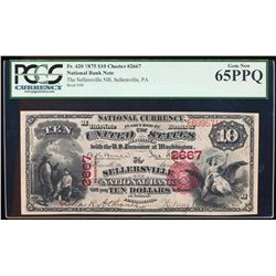 1875 $10 Sellersville NB, PA CH# 2667 National Currency Note PCGS Gem New 65PPQ