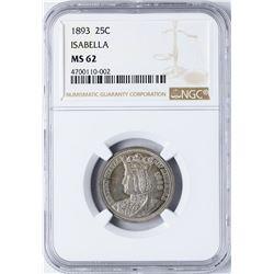 1893 Isabella Commemorative Quarter Coin NGC MS62