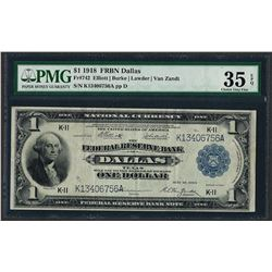 1918 $1 Federal Reserve Bank Note Dallas Fr.742 PMG Choice Very Fine 35EPQ