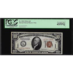 1934A $10 Hawaii Federal Reserve Note WWII Emergency Note PCGS Extremely Fine 45