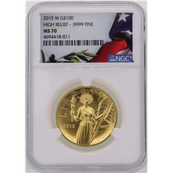 2015-W $100 American Liberty High Relief Gold Coin NGC MS70