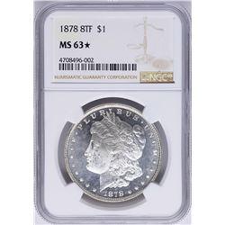 1878 8TF $1 Morgan Silver Dollar Coin NGC MS63 STAR