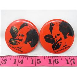 "ADVERTISING BUTTONS *PIERRE TRUDEAU ""LAND IS STRONG BUTTONS""* (QTY 2)"