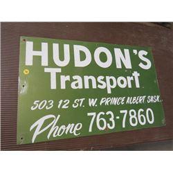 HUDON'S TRANSPORT SIGN *METAL* (16  X 25 )