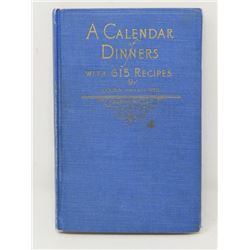 A CALENDAR OF DINNERS (BY MARION HARRIS NEIL) *1923*