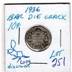1936 10 CENT PC *BAR DIE CRACK VARIETY LONG DIE CRACK*