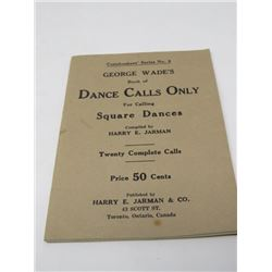 GEORGE WADE'S SQUARE DANCE CALLS ONLY (1936, TORONTO)