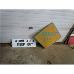 """2 SIGNS (METAL) *BRIDGE OUT 24""""X24"""" & WORK AREA 'KEEP OUT' 28""""X10""""*"""