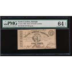 1863 Five Cent North Carolina Obsolete Note PMG 64EQ