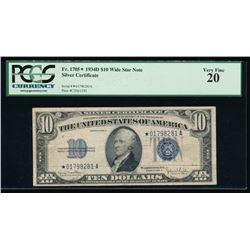 1934D $10 Silver Certificate Star Note PCGS 20