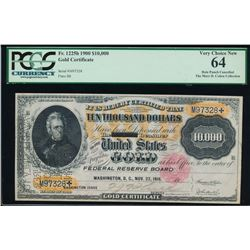 1900 $10,000 Gold Certificate PCGS 64