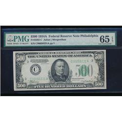 1934A $500 Philadelphia Federal Reserve Note PMG 65EPQ