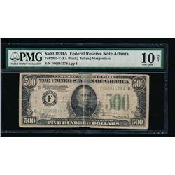 1934A $500 Atlanta Federal Reserve Note PMG 10NET