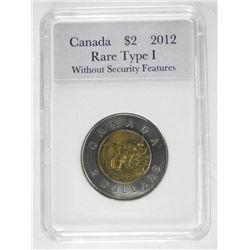 Canada $2 2012 Rare Type I Without Security Featur