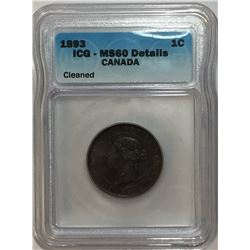 Canada 1893 Large Cent ICG MS60 Cleaned
