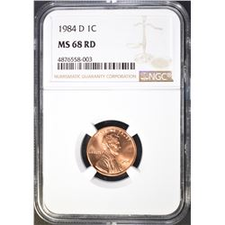 1984-D LINCOLN CENT, NGC MS-68 RED