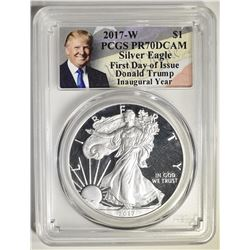 2017-W FIRST DAY SILVER EAGLE  PCGS PR-70DCAM