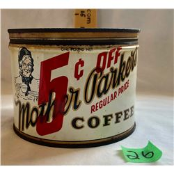 MOTHER PARKER'S 1 POUND COFFEE TIN