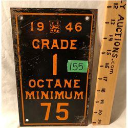 1946 TIN OCTANE SIGN