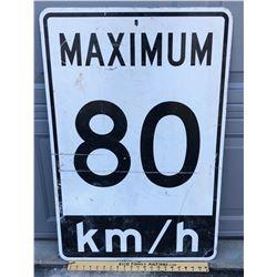 ALUMINUM ROAD SIGN - 80 KM