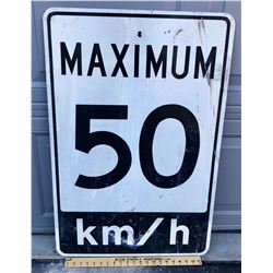 ROAD SIGN - 50 KM