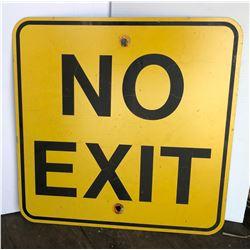 ROAD SIGN - NO EXIT