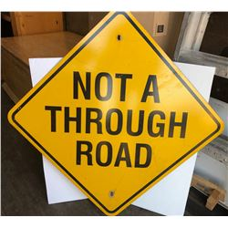 ROAD SIGN - NOT A THROUGH ROAD