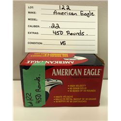 AMMO:  450 ROUNDS .22 - AMERICAN EAGLE