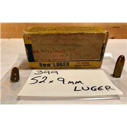 AMMO:  52 X 9 MM LUGER - CIL