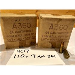 AMMO:  110 X 9 MM BALL - MILITARY ISSUE