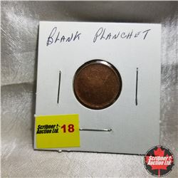 Canada One Cent: Blank Planchet