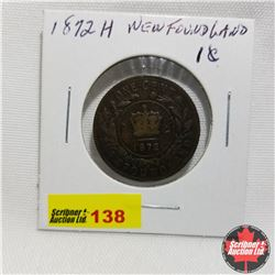 Newfoundland One Cent : 1872H