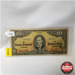 The Provincial Bank of Canada : $10 Bill 1936