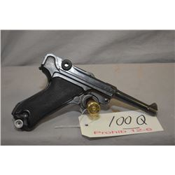 Prohib 12 - 6 - Luger ( 42 ) Model P08 .9 MM Luger Cal 8 Shot Semi Auto Pistol w/ 102 mm bbl [ blued