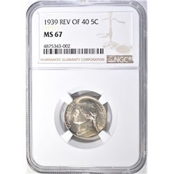 1939 REV OF 40 JEFFERSON NICKELS, NGC MS-67