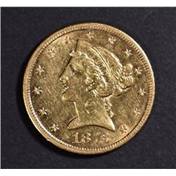 1873-S $5 GOLD LIBERTY AU/BU LIGHT SCRATCH OBV.