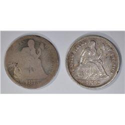 1872 SEATED DIME XF & 1875-CC SEATED DIME GOOD