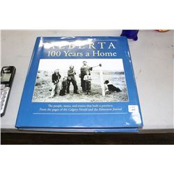 Alberta 100 Years a Home' - History Book
