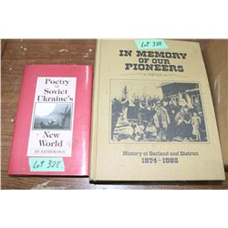 2 Books:  1  'Poetry of Soviet Ukraine's New World' & 1 'History Book of Garland & District'