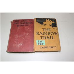 2 Zane Grey Books- 'The Last of the Plainsmen' & 'The Rainbow Trail'