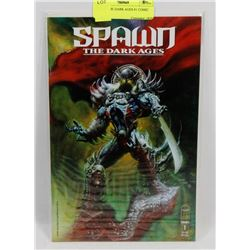 SPAWN THE DARK AGES #1 COMIC