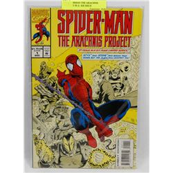#1 SPIDERMAN THE ARACHNIS PROSPECT IN A  SIX ISSUE