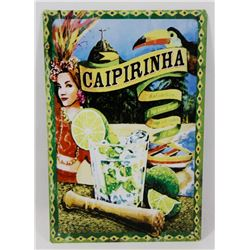 "NEW 12"" X 8"" CAIPIRINHA METAL SIGN"