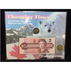 1986-1996 Canada $2 Changing Times Note & Coin Set