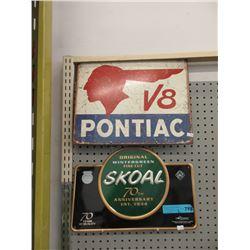 1 Skoal & 1 Pontiac Tin Sign
