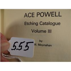 Powell, Ace Etching Catalogue, Vol III, 1979, Anita Kair and J. M. Moynahan, #88/150