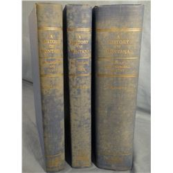 A History Of Montana, 3 vols, Burlingame, Toole & Ross