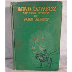 2 James, Will books: Lone Cowboy, 1st, 1930, green cloth, some fading, fair; A Tale of Two Kids and